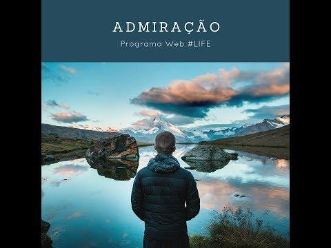 Admiração Programa #LIFE (Recife, 2018)
