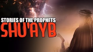 Prophet Shu'ayb AS [The Speaker] ᴴᴰ