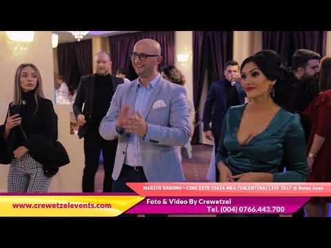 MARIUS BABANU - CINE ESTE VIATA MEA (VALENTINA) LIVE 2017 @ Botez Ayan