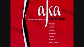AKA - A Smooth Jazz Tribute To Steely Dan