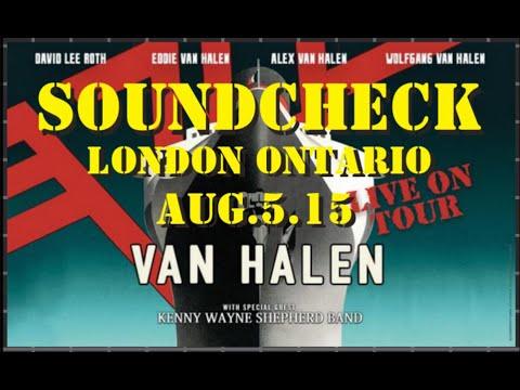 VAN HALEN - Soundcheck Aug 5 2015 London Ont.
