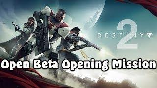 Destiny 2 Open Beta PC Story Mission Gameplay