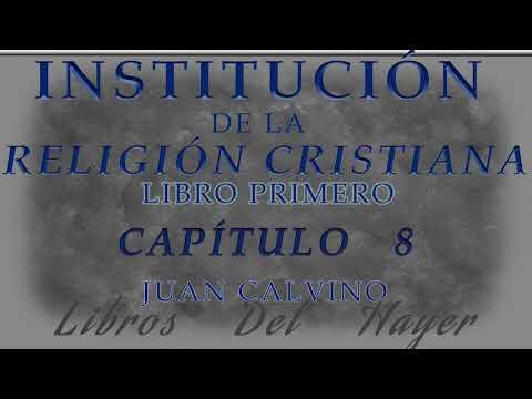 libro-1---cap.-8---instituciÓn-de-la-religiÓn-cristiana