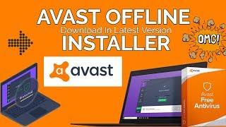 Avast Offline Installer - Download & Install Free Avast Antivirus ( 2019 )