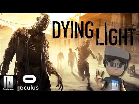 DYING LIGHT VR  - ZOMBIE AWESOMENESS! | Oculus | GTX 1060