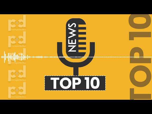 Top 10 News Today | PuriduniaTop10 | Podcast |