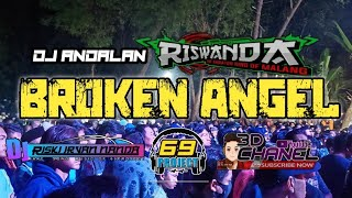 DJ ANDALAN RISWANDA - BROKEN ANGEL by DJ RISKY IRFAN NANDA 69 PROJECT.