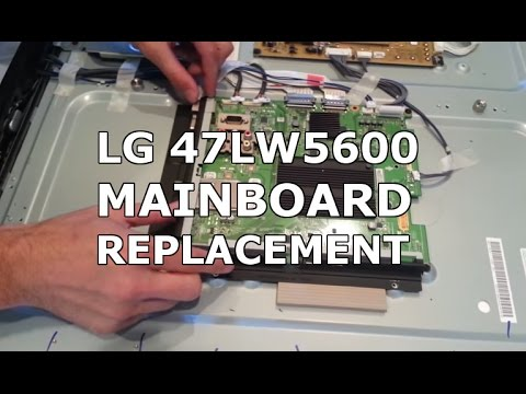 lg 47lw5600 main board replacement lg 47lw5600 main board replacement