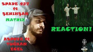 SPADE 427 ft ŞEHİNŞAH - MATRIX  ASPOVA ft TUĞKAN - ECEL  Metal Kafa Müzisyenden Analiz REACTION
