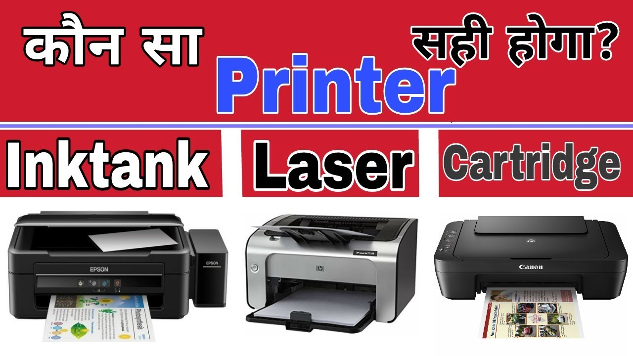 Which Printer Is Best To Buy?Inktank Printer  Laser Printer  Cartridge  Printer