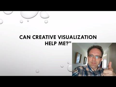 Can Creative Visualisation Help Me