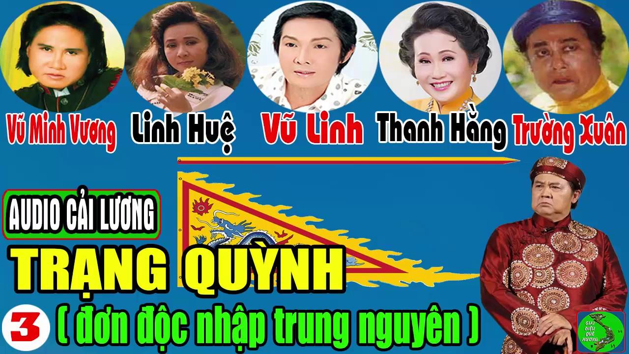 Cải Lương Hài TRẠNG QUỲNH 🎸 TẬP 3 – Bảo Quốc, Vũ Linh, Linh Huệ, Vũ Minh Vương, Thanh Hằng