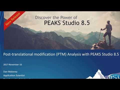 PEAKS Studio 8.5 | PEAKS PTM Analysis Webinar