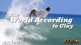 Clay Marzo | The World According to Clay - EP102