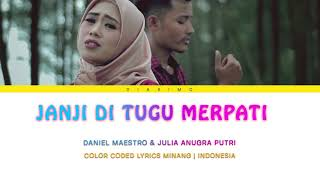 Download [lirik  Minang   Indonesia] DANIEL MAESTRO &  JULIA (JAP) - Janji Di Tugu Merpati Mp3