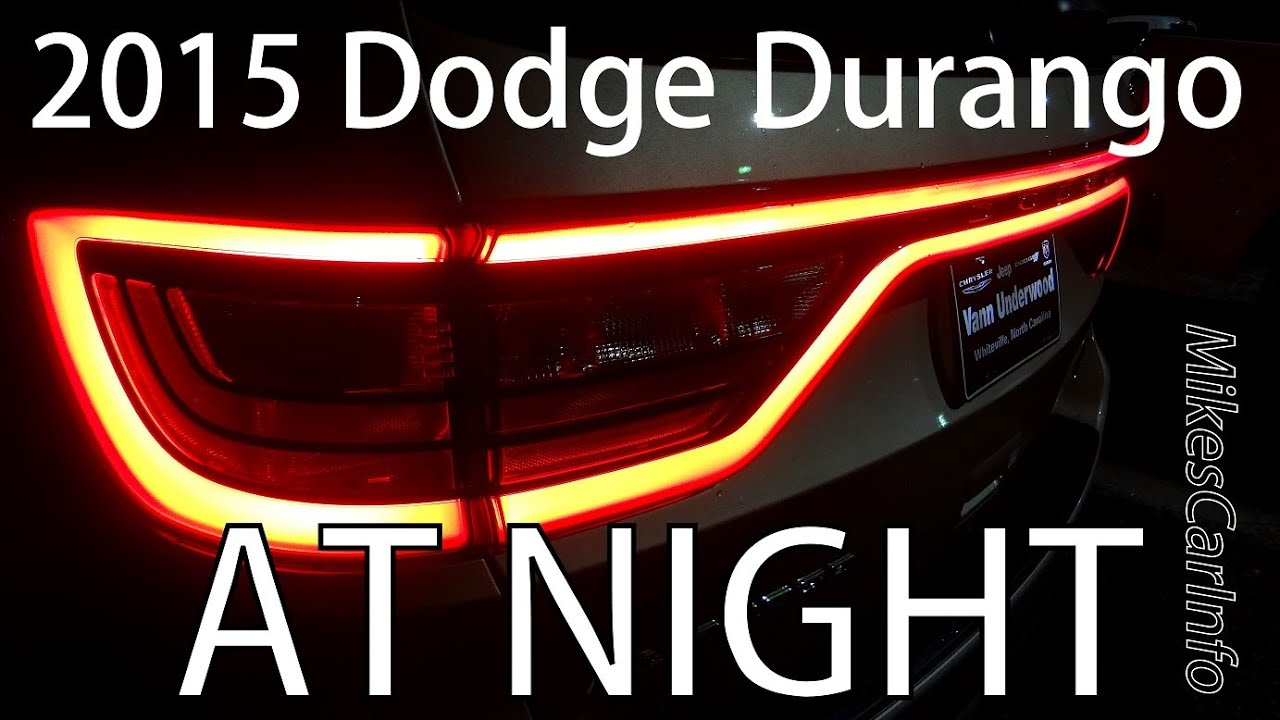 2015 Dodge Durango AT NIGHT - YouTube
