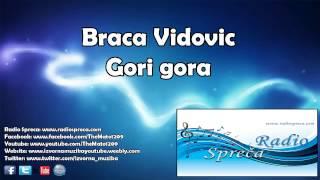 Braća Vidović-Gori gora UŽIVO