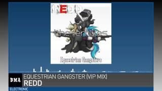Redd - Equestrian Gangster (VIP Mix).mp3
