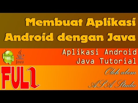 Cara Membuat Aplikasi Android Dengan Java