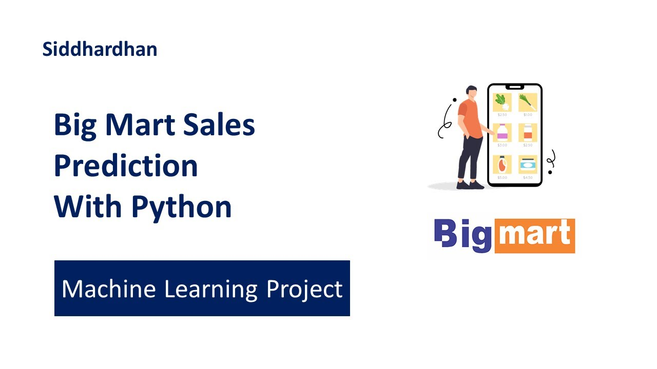 Big Mart Sales Prediction using Machine Learning with Python | Machine Learning Projects
