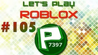 Let's Play Roblox - Part 105