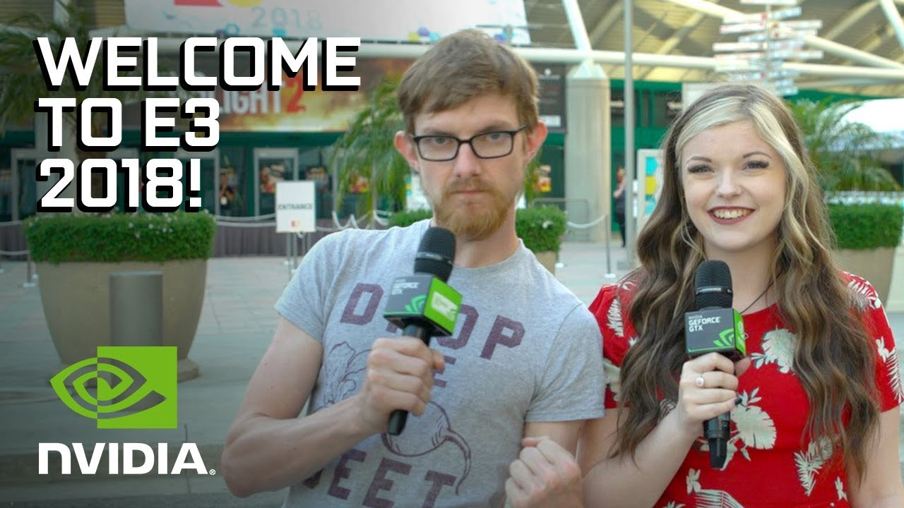Welcome to E3 2018! - Here's What to Expect