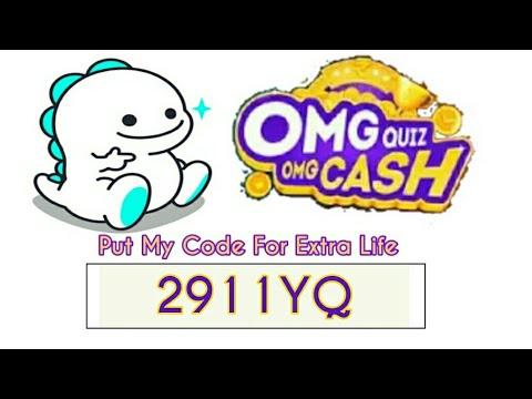 Play BIGO LIVE App OMG Quiz OMG Cash Contest ( Extra Life Code 2911YQ ) Win  Real Money