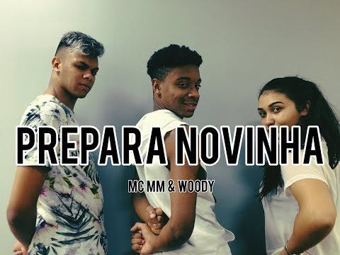 PREPARA NOVINHA - MC MM E WOODY  COREOGRAFIA VINIIJOYDANCE