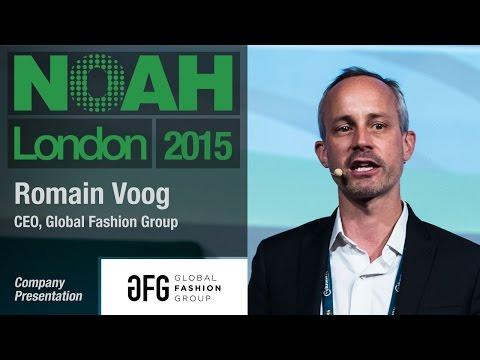 Romain Voog, Global Fashion Group - NOAH15 London