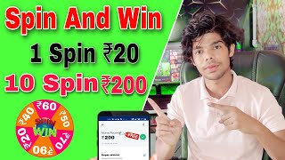 New Spin And Win App Launch // 10 Spin Get ₹200 Instant Withdrawal // without investment