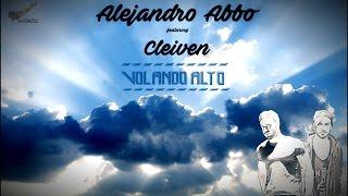 Alejandro Abbo - Volando Alto ft. Cleiven