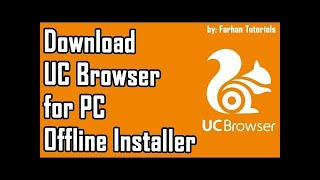 Gambar cover UC Browser For PC Free Download (UPDATE 2019) free offline installation full version browser