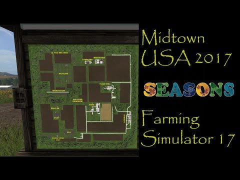 Farming Simulator 17 - Map First Impression - Midtown USA 2017