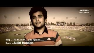 india vijay ho   rishi rakshit   icc cricket world cup song 2019