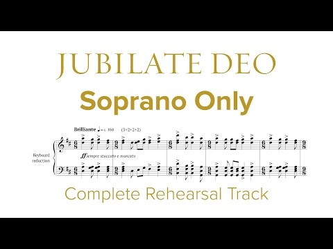 Complete SOPRANO ONLY Rehearsal Track for Jubilate Deo by Dan Forrest