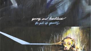 Young and Heartless - Virgin