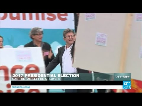 France's 2017 presidential election: Can the far-left play a decisive role?