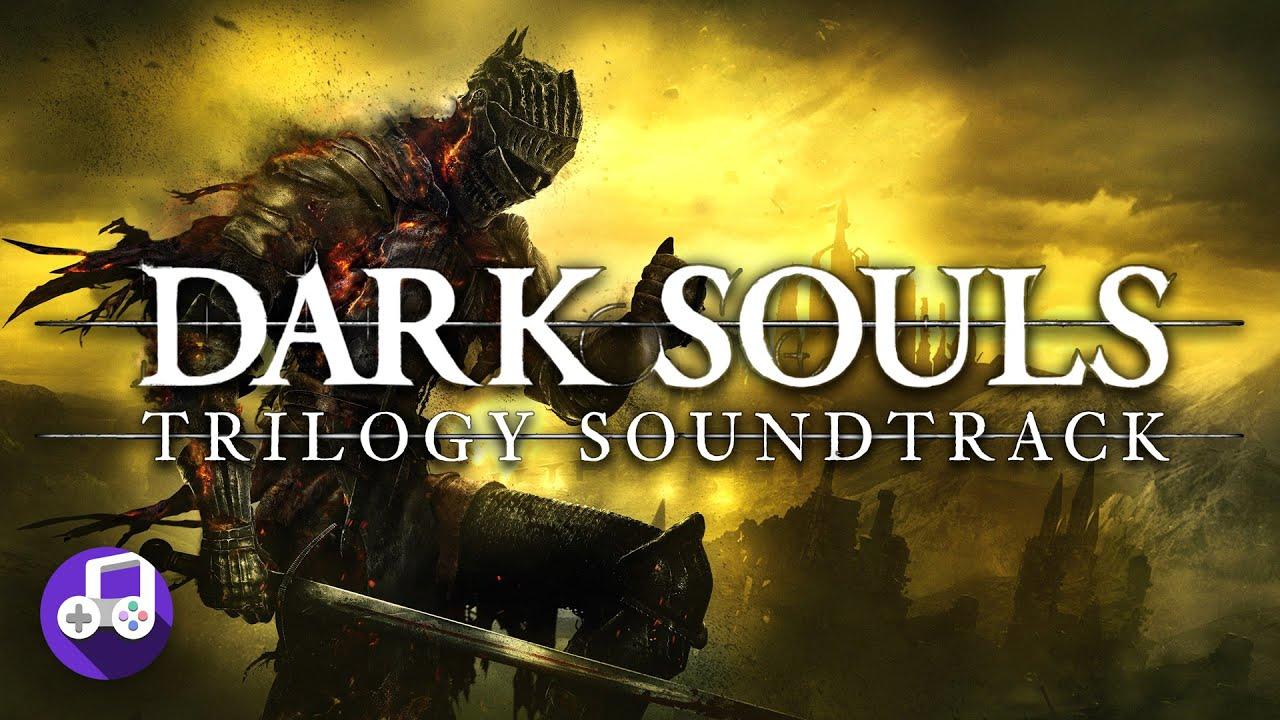 Dark Souls Soundtrack Trilogy Best of Mix