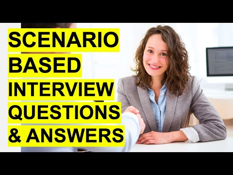 SCENARIO-BASED Interview Questions & Answers! (Pass a ...
