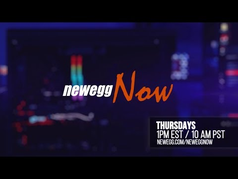 Newegg Now  Episode 9: CES 2018