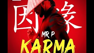 Mr. P - Karma (Official Video lyrics).mp3