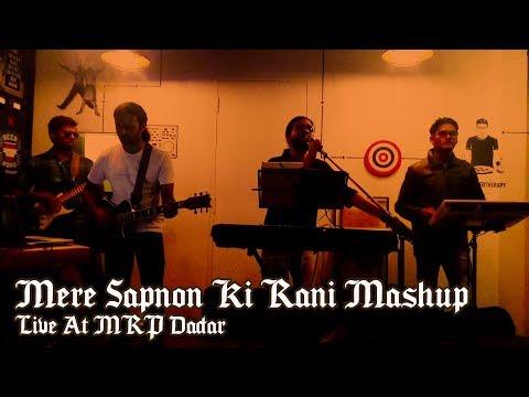 Mere Sapnon Ki Rani Mashup (Cover)   Live At MRP Dadar   1K Ampere