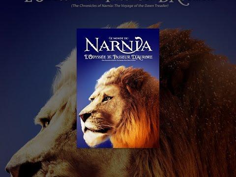 Le monde de Narnia : L'odyssée du passeur d'aurore (VF)