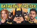 ADULTS REACT TO BATMETAL FOREVER (Death