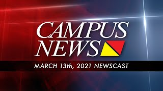 Campus News | March 13th, 2021