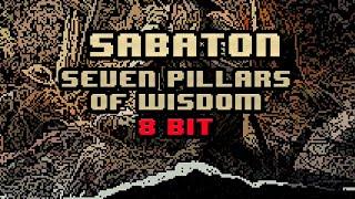 Sabaton - Seven Pillars Of Wisdom [8-bit]