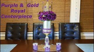 DIY Centerpiece ideas / purple and gold royal centerpiece