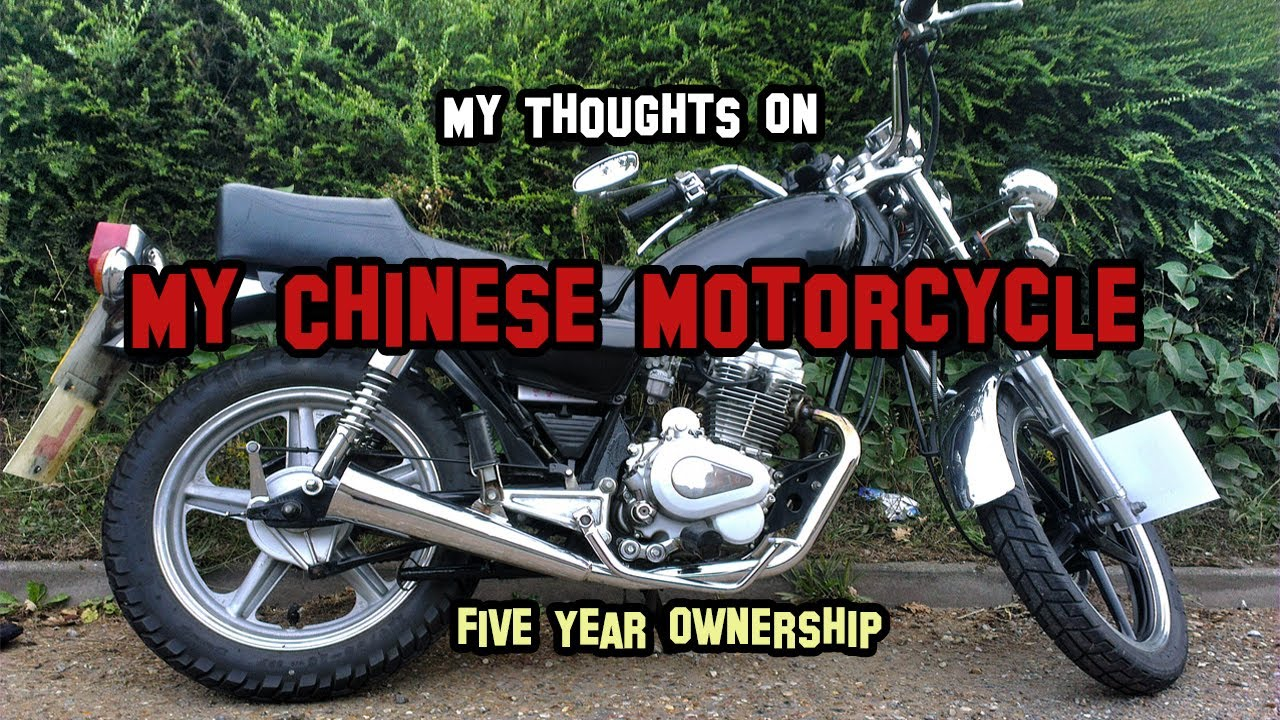thought's on my chinese motorcycle after 5 years of owning it