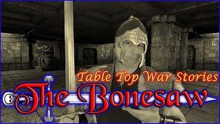 War Stories - The Bonesaw