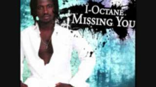 Missing You - I-Octane